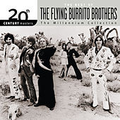 Play & Download 20th Century Masters: The Millennium Collection... by The Flying Burrito Brothers | Napster