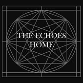 Play & Download Home - Single by The Echoes | Napster