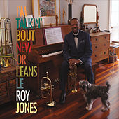 Play & Download I'm Talkin' Bout New Orleans by Leroy Jones | Napster