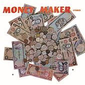 Play & Download Money Maker by Various Artists | Napster