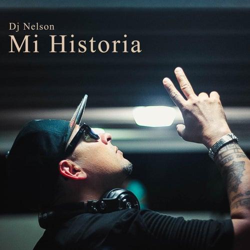 Mi Historia de DJ Nelson