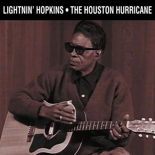Play & Download The Houston Hurricane by Lightnin' Hopkins | Napster