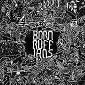RUFF (Deluxe Version) by Born Ruffians