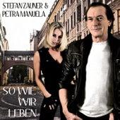 Play & Download So wie wir leben by Stefan Zauner | Napster