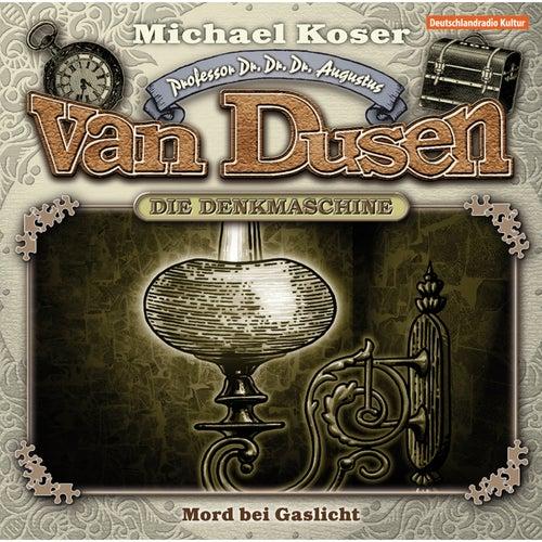 Folge 3: Mord bei Gaslicht von Professor Dr. Dr. Dr. Augustus van Dusen