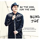 Play & Download By the Fans, for the Fans by Blind Joe Taggart | Napster