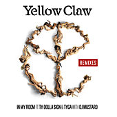 In My Room (feat. Ty Dolla $ign & Tyga) (Remixes) by Yellow Claw