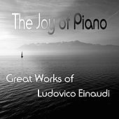 The Joy of Piano (Great Works of Ludovico Einaudi) by Various Artists