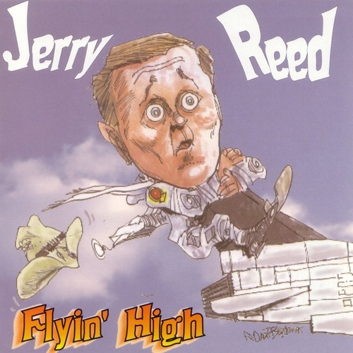 Play & Download Flyin' High by Jerry Reed | Napster