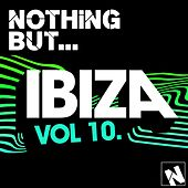 Nothing But... Ibiza, Vol. 10 - EP by Various Artists