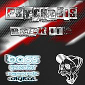 Play & Download Rock It by Psychosis | Napster