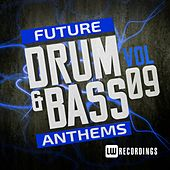 Future Drum & Bass Anthems, Vol. 9 - EP by Various Artists