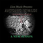 Lion Music Presents: Antonio Vivaldi - A New Season by Various Artists