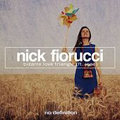 Play & Download Bizarre Love Triangle by Nick Fiorucci | Napster