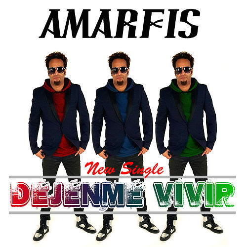 Play & Download Dejenme Vivir - Single by AMARFIS Y LA BANDA DE ATAKKE | Napster