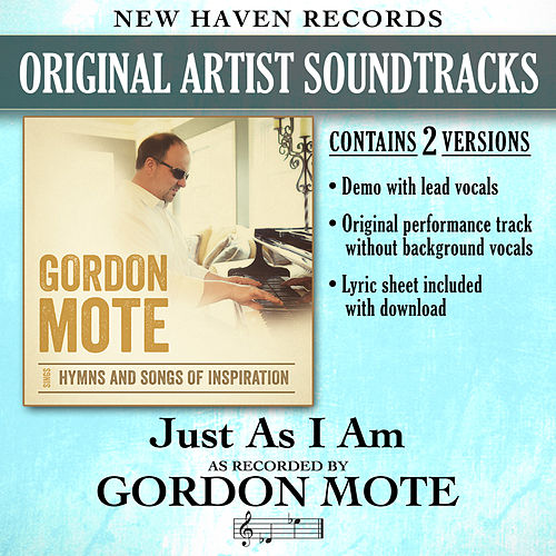 Play & Download Just as I Am (Performance Tracks) by Gordon Mote | Napster