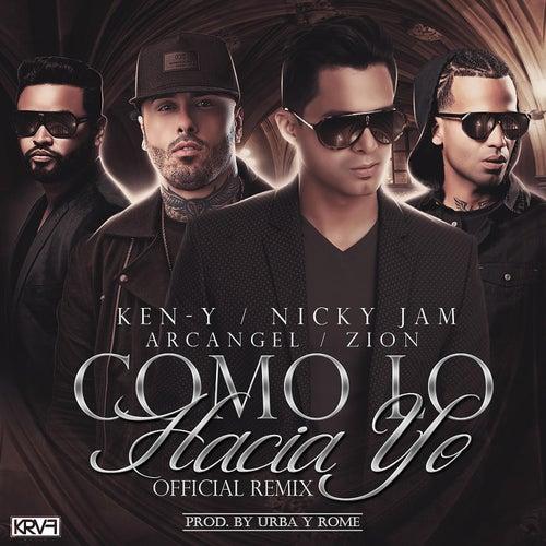 Como Lo Hacia Yo (Official Remix) by Ken-Y
