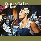 Grandes Clásicos del Blues by Various Artists