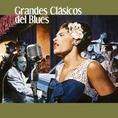 Grandes Clásicos del Blues by Various Artists