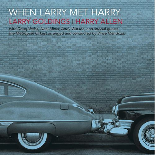 Play & Download When Larry Met Harry by Larry Goldings | Napster