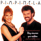 Play & Download Hay Amores Que Matan by Pimpinela | Napster