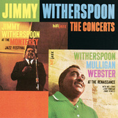 The Concerts by Jimmy Witherspoon