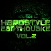 Hardstyle Earthquake, Vol. 2 - EP by Various Artists