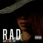 Play & Download Rad by Dice | Napster