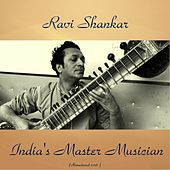 Play & Download India'S Master Musician (Remastered 2016) by Ravi Shankar | Napster