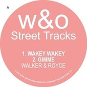 Play & Download Wakey Wakey by Walker & Royce | Napster