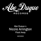 Play & Download Float Away by Abe Duque | Napster
