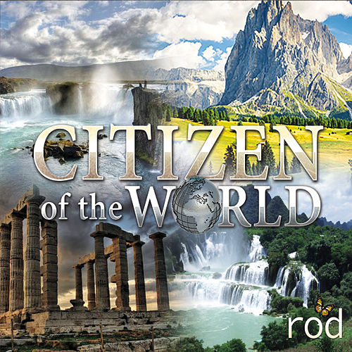 Play & Download Citizen of the World by Rod | Napster
