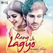 Rang Jo Lagyo: Romantic Songs by Various Artists