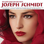 Play & Download Ein Lied Geht Um Die Welt by Joseph Schmidt | Napster