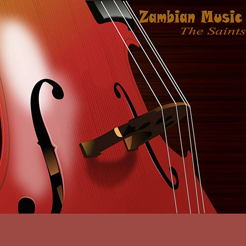 Play & Download Zambian Music by The Saints | Napster
