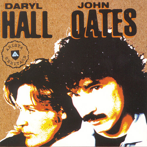 The Arista Heritage Series by Hall & Oates