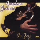 In Joy by Gordon James