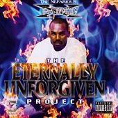 Play & Download The Eternally Unforgiven Project by X-Raided | Napster