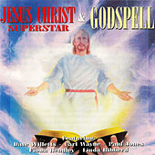 Jesus Christ SuperStar & Godspell (Original Musical Soundtrack) by Various Artists