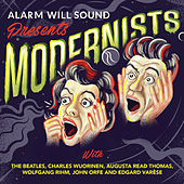 Play & Download Modernists by Alarm Will Sound | Napster