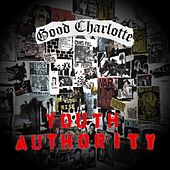 Play & Download Youth Authority by Good Charlotte | Napster