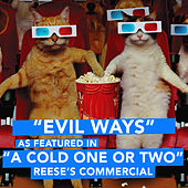 Play & Download Evil Ways (As Featured in