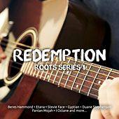 Play & Download Redemption Roots Series 1 by Various Artists | Napster
