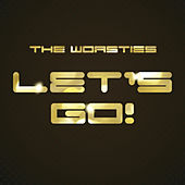 Play & Download Let's Go! by The Worsties | Napster