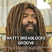 Natty Dreadlocks Groove by Various Artists