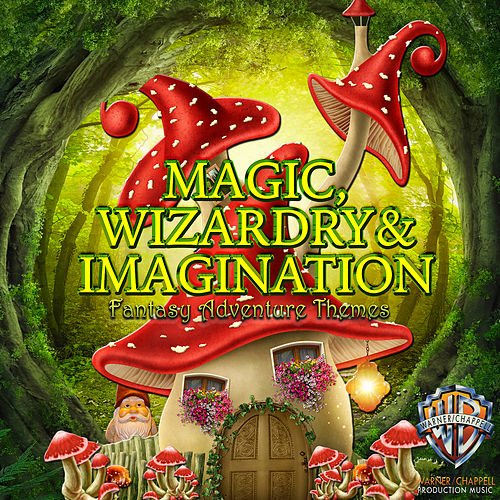 Play & Download Magic, Wizardry & Imagination: Fantasy Adventure Themes by Hollywood Film Music Orchestra | Napster