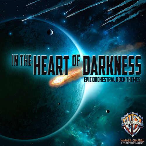 Play & Download In the Heart of Darkness: Epic Orchestral Rock Themes by Hollywood Film Music Orchestra | Napster