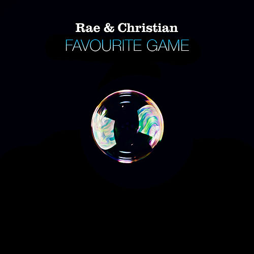 Favourite Game (Remixes) by Rae & Christian