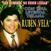 Play & Download Los Hombres No Deben Llorar by Ruben Vela | Napster