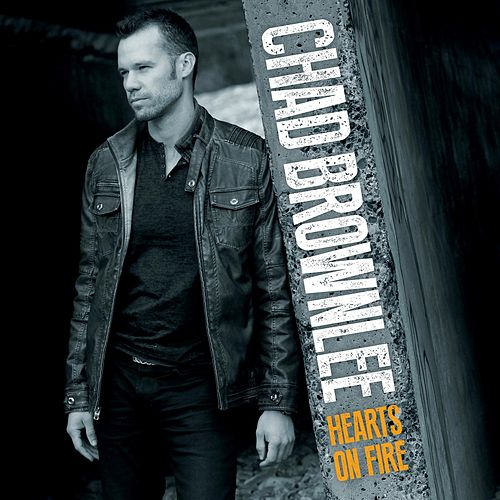 Hearts on Fire by Chad Brownlee